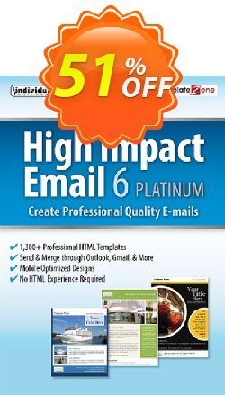 High Impact Email 6 Platinum Coupon, discount 30% OFF High Impact Email 6 Platinum, verified. Promotion: Amazing promo code of High Impact Email 6 Platinum, tested & approved