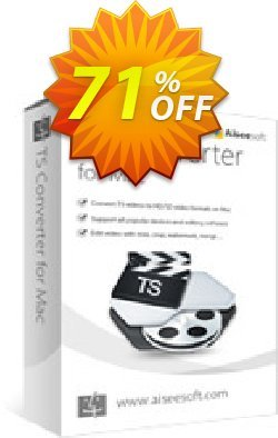 Aiseesoft TS Converter for Mac Coupon discount 40% Aiseesoft - 40% Off for All Products of Aiseesoft