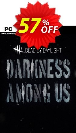 Dead by Daylight PC - Darkness Among Us DLC Coupon discount Dead by Daylight PC - Darkness Among Us DLC Deal - Dead by Daylight PC - Darkness Among Us DLC Exclusive offer for iVoicesoft
