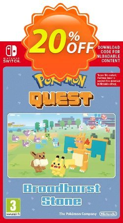 Pokemon Quest - Broadburst Stone Switch Coupon discount Pokemon Quest - Broadburst Stone Switch Deal - Pokemon Quest - Broadburst Stone Switch Exclusive offer for iVoicesoft