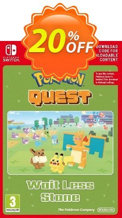 Pokemon Quest - Wait Less Stone Switch Coupon discount Pokemon Quest - Wait Less Stone Switch Deal - Pokemon Quest - Wait Less Stone Switch Exclusive offer for iVoicesoft