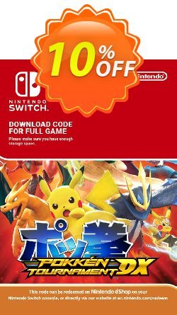 Pokken Tournament DX Switch Coupon discount Pokken Tournament DX Switch Deal. Promotion: Pokken Tournament DX Switch Exclusive offer for iVoicesoft