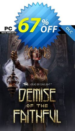 Dead by Daylight PC - Demise of the Faithful Chapter DLC Coupon discount Dead by Daylight PC - Demise of the Faithful Chapter DLC Deal 2021 CDkeys - Dead by Daylight PC - Demise of the Faithful Chapter DLC Exclusive Sale offer for iVoicesoft