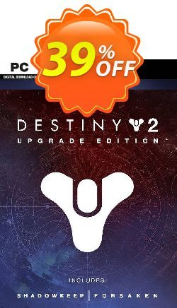 Destiny 2: Upgrade Edition PC Coupon discount Destiny 2: Upgrade Edition PC Deal 2021 CDkeys - Destiny 2: Upgrade Edition PC Exclusive Sale offer for iVoicesoft