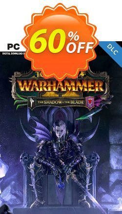 Total War WARHAMMER II 2 - The Shadow and The Blade DLC - EU  Coupon discount Total War WARHAMMER II 2 - The Shadow and The Blade DLC (EU) Deal 2021 CDkeys - Total War WARHAMMER II 2 - The Shadow and The Blade DLC (EU) Exclusive Sale offer for iVoicesoft