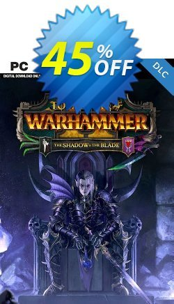 Total War WARHAMMER II 2 - The Shadow and The Blade PC - DLC - WW  Coupon discount Total War WARHAMMER II 2 - The Shadow and The Blade PC - DLC (WW) Deal 2021 CDkeys - Total War WARHAMMER II 2 - The Shadow and The Blade PC - DLC (WW) Exclusive Sale offer for iVoicesoft