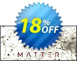 Dark Matter PC Coupon discount Dark Matter PC Deal. Promotion: Dark Matter PC Exclusive offer for iVoicesoft