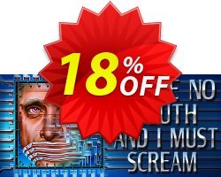 I Have No Mouth and I Must Scream PC Coupon discount I Have No Mouth and I Must Scream PC Deal. Promotion: I Have No Mouth and I Must Scream PC Exclusive offer for iVoicesoft