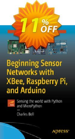 Beginning Sensor Networks with XBee, Raspberry Pi, and Arduino - Bell  Coupon, discount Beginning Sensor Networks with XBee, Raspberry Pi, and Arduino (Bell) Deal. Promotion: Beginning Sensor Networks with XBee, Raspberry Pi, and Arduino (Bell) Exclusive Easter Sale offer for iVoicesoft