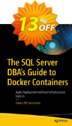 The SQL Server DBA's Guide to Docker Containers - Sarmiento  Coupon discount The SQL Server DBA's Guide to Docker Containers (Sarmiento) Deal - The SQL Server DBA's Guide to Docker Containers (Sarmiento) Exclusive Easter Sale offer for iVoicesoft