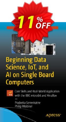 Beginning Data Science, IoT, and AI on Single Board Computers - Seneviratne  Coupon, discount Beginning Data Science, IoT, and AI on Single Board Computers (Seneviratne) Deal. Promotion: Beginning Data Science, IoT, and AI on Single Board Computers (Seneviratne) Exclusive Easter Sale offer for iVoicesoft