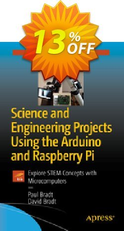 Science and Engineering Projects Using the Arduino and Raspberry Pi - Bradt  Coupon, discount Science and Engineering Projects Using the Arduino and Raspberry Pi (Bradt) Deal. Promotion: Science and Engineering Projects Using the Arduino and Raspberry Pi (Bradt) Exclusive Easter Sale offer for iVoicesoft