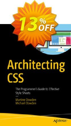 Architecting CSS - Dowden  Coupon, discount Architecting CSS (Dowden) Deal. Promotion: Architecting CSS (Dowden) Exclusive Easter Sale offer for iVoicesoft