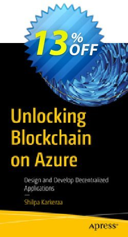 Unlocking Blockchain on Azure - Karkeraa  Coupon, discount Unlocking Blockchain on Azure (Karkeraa) Deal. Promotion: Unlocking Blockchain on Azure (Karkeraa) Exclusive Easter Sale offer for iVoicesoft