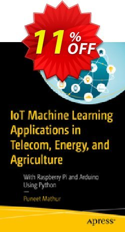 IoT Machine Learning Applications in Telecom, Energy, and Agriculture - Mathur  Coupon, discount IoT Machine Learning Applications in Telecom, Energy, and Agriculture (Mathur) Deal. Promotion: IoT Machine Learning Applications in Telecom, Energy, and Agriculture (Mathur) Exclusive Easter Sale offer for iVoicesoft