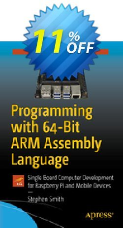 Programming with 64-Bit ARM Assembly Language - Smith  Coupon, discount Programming with 64-Bit ARM Assembly Language (Smith) Deal. Promotion: Programming with 64-Bit ARM Assembly Language (Smith) Exclusive Easter Sale offer for iVoicesoft
