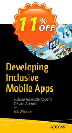 Developing Inclusive Mobile Apps - Whitaker  Coupon, discount Developing Inclusive Mobile Apps (Whitaker) Deal. Promotion: Developing Inclusive Mobile Apps (Whitaker) Exclusive Easter Sale offer for iVoicesoft