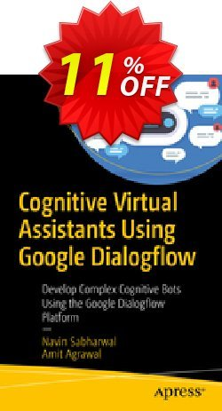 Cognitive Virtual Assistants Using Google Dialogflow - Sabharwal  Coupon, discount Cognitive Virtual Assistants Using Google Dialogflow (Sabharwal) Deal. Promotion: Cognitive Virtual Assistants Using Google Dialogflow (Sabharwal) Exclusive Easter Sale offer for iVoicesoft