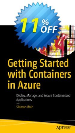Getting Started with Containers in Azure - Ifrah  Coupon, discount Getting Started with Containers in Azure (Ifrah) Deal. Promotion: Getting Started with Containers in Azure (Ifrah) Exclusive Easter Sale offer for iVoicesoft
