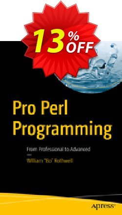 Pro Perl Programming - Rothwell  Coupon, discount Pro Perl Programming (Rothwell) Deal. Promotion: Pro Perl Programming (Rothwell) Exclusive Easter Sale offer for iVoicesoft
