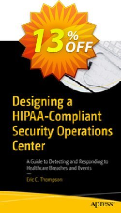 Designing a HIPAA-Compliant Security Operations Center - Thompson  Coupon, discount Designing a HIPAA-Compliant Security Operations Center (Thompson) Deal. Promotion: Designing a HIPAA-Compliant Security Operations Center (Thompson) Exclusive Easter Sale offer for iVoicesoft