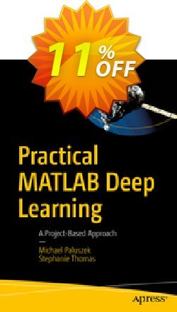 Practical MATLAB Deep Learning - Paluszek  Coupon, discount Practical MATLAB Deep Learning (Paluszek) Deal. Promotion: Practical MATLAB Deep Learning (Paluszek) Exclusive Easter Sale offer for iVoicesoft