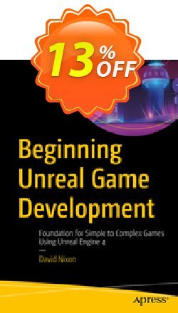 Beginning Unreal Game Development - Nixon  Coupon, discount Beginning Unreal Game Development (Nixon) Deal. Promotion: Beginning Unreal Game Development (Nixon) Exclusive Easter Sale offer for iVoicesoft