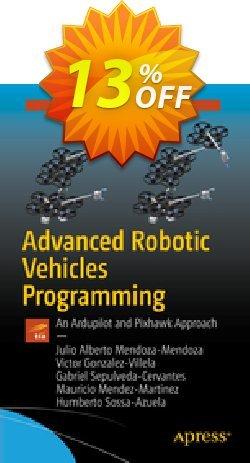 Advanced Robotic Vehicles Programming - Mendoza-Mendoza  Coupon, discount Advanced Robotic Vehicles Programming (Mendoza-Mendoza) Deal. Promotion: Advanced Robotic Vehicles Programming (Mendoza-Mendoza) Exclusive Easter Sale offer for iVoicesoft