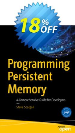 Programming Persistent Memory - Scargall  Coupon, discount Programming Persistent Memory (Scargall) Deal. Promotion: Programming Persistent Memory (Scargall) Exclusive Easter Sale offer for iVoicesoft