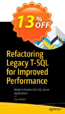 Refactoring Legacy T-SQL for Improved Performance - Bohm  Coupon, discount Refactoring Legacy T-SQL for Improved Performance (Bohm) Deal. Promotion: Refactoring Legacy T-SQL for Improved Performance (Bohm) Exclusive Easter Sale offer for iVoicesoft