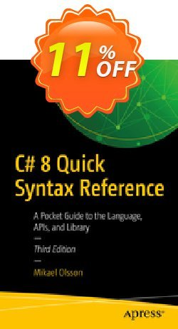 C# 8 Quick Syntax Reference - Olsson  Coupon discount C# 8 Quick Syntax Reference (Olsson) Deal - C# 8 Quick Syntax Reference (Olsson) Exclusive Easter Sale offer for iVoicesoft