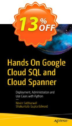 Hands On Google Cloud SQL and Cloud Spanner - Sabharwal  Coupon, discount Hands On Google Cloud SQL and Cloud Spanner (Sabharwal) Deal. Promotion: Hands On Google Cloud SQL and Cloud Spanner (Sabharwal) Exclusive Easter Sale offer for iVoicesoft
