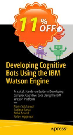 Developing Cognitive Bots Using the IBM Watson Engine - Sabharwal  Coupon, discount Developing Cognitive Bots Using the IBM Watson Engine (Sabharwal) Deal. Promotion: Developing Cognitive Bots Using the IBM Watson Engine (Sabharwal) Exclusive Easter Sale offer for iVoicesoft