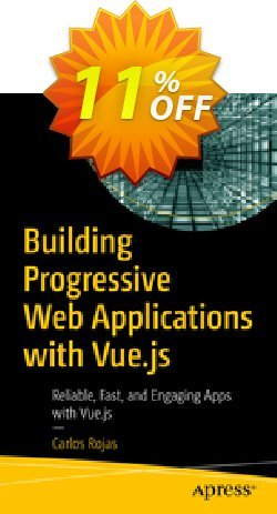 Building Progressive Web Applications with Vue.js - Rojas  Coupon, discount Building Progressive Web Applications with Vue.js (Rojas) Deal. Promotion: Building Progressive Web Applications with Vue.js (Rojas) Exclusive Easter Sale offer for iVoicesoft