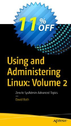 Using and Administering Linux: Volume 2 - Both  Coupon, discount Using and Administering Linux: Volume 2 (Both) Deal. Promotion: Using and Administering Linux: Volume 2 (Both) Exclusive Easter Sale offer for iVoicesoft