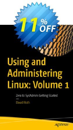 Using and Administering Linux: Volume 1 - Both  Coupon, discount Using and Administering Linux: Volume 1 (Both) Deal. Promotion: Using and Administering Linux: Volume 1 (Both) Exclusive Easter Sale offer for iVoicesoft