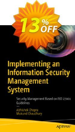Implementing an Information Security Management System - Chopra  Coupon, discount Implementing an Information Security Management System (Chopra) Deal. Promotion: Implementing an Information Security Management System (Chopra) Exclusive Easter Sale offer for iVoicesoft
