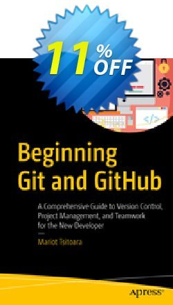 Beginning Git and GitHub - Tsitoara  Coupon, discount Beginning Git and GitHub (Tsitoara) Deal. Promotion: Beginning Git and GitHub (Tsitoara) Exclusive Easter Sale offer for iVoicesoft