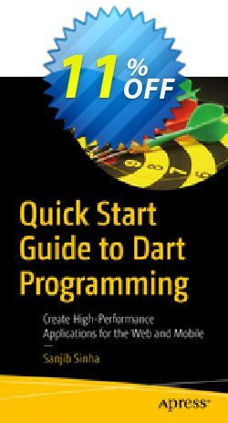 Quick Start Guide to Dart Programming - Sinha  Coupon, discount Quick Start Guide to Dart Programming (Sinha) Deal. Promotion: Quick Start Guide to Dart Programming (Sinha) Exclusive Easter Sale offer for iVoicesoft