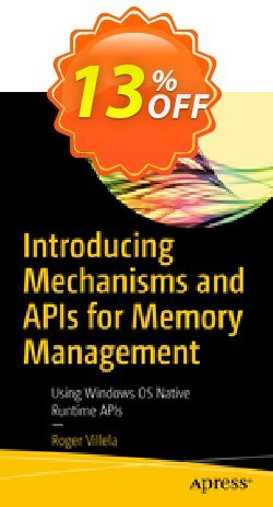 Introducing Mechanisms and APIs for Memory Management - Villela  Coupon, discount Introducing Mechanisms and APIs for Memory Management (Villela) Deal. Promotion: Introducing Mechanisms and APIs for Memory Management (Villela) Exclusive Easter Sale offer for iVoicesoft