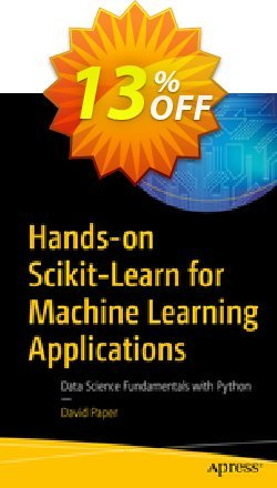 Hands-on Scikit-Learn for Machine Learning Applications - Paper  Coupon, discount Hands-on Scikit-Learn for Machine Learning Applications (Paper) Deal. Promotion: Hands-on Scikit-Learn for Machine Learning Applications (Paper) Exclusive Easter Sale offer for iVoicesoft