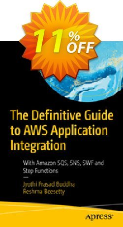 The Definitive Guide to AWS Application Integration - Buddha  Coupon discount The Definitive Guide to AWS Application Integration (Buddha) Deal - The Definitive Guide to AWS Application Integration (Buddha) Exclusive Easter Sale offer for iVoicesoft