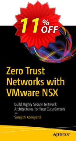 Zero Trust Networks with VMware NSX - Keeriyattil  Coupon, discount Zero Trust Networks with VMware NSX (Keeriyattil) Deal. Promotion: Zero Trust Networks with VMware NSX (Keeriyattil) Exclusive Easter Sale offer for iVoicesoft
