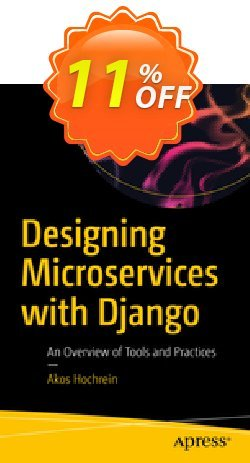 Designing Microservices with Django - Hochrein  Coupon, discount Designing Microservices with Django (Hochrein) Deal. Promotion: Designing Microservices with Django (Hochrein) Exclusive Easter Sale offer for iVoicesoft