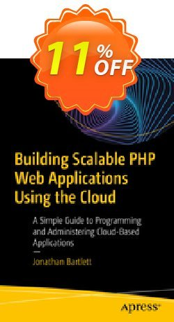 Building Scalable PHP Web Applications Using the Cloud - Bartlett  Coupon, discount Building Scalable PHP Web Applications Using the Cloud (Bartlett) Deal. Promotion: Building Scalable PHP Web Applications Using the Cloud (Bartlett) Exclusive Easter Sale offer for iVoicesoft