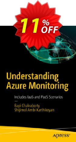 Understanding Azure Monitoring - Chakraborty  Coupon, discount Understanding Azure Monitoring (Chakraborty) Deal. Promotion: Understanding Azure Monitoring (Chakraborty) Exclusive Easter Sale offer for iVoicesoft