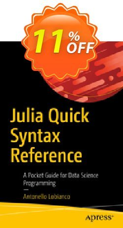 Julia Quick Syntax Reference - Lobianco  Coupon, discount Julia Quick Syntax Reference (Lobianco) Deal. Promotion: Julia Quick Syntax Reference (Lobianco) Exclusive Easter Sale offer for iVoicesoft