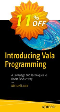 Introducing Vala Programming - Lauer  Coupon, discount Introducing Vala Programming (Lauer) Deal. Promotion: Introducing Vala Programming (Lauer) Exclusive Easter Sale offer for iVoicesoft