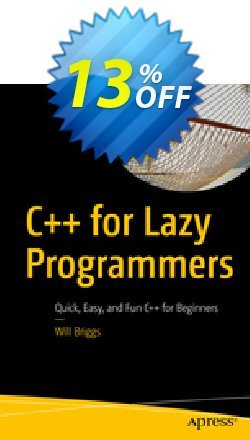 C++ for Lazy Programmers - Briggs  Coupon, discount C++ for Lazy Programmers (Briggs) Deal. Promotion: C++ for Lazy Programmers (Briggs) Exclusive Easter Sale offer for iVoicesoft