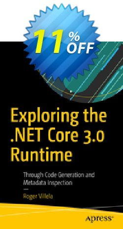Exploring the .NET Core 3.0 Runtime - Villela  Coupon, discount Exploring the .NET Core 3.0 Runtime (Villela) Deal. Promotion: Exploring the .NET Core 3.0 Runtime (Villela) Exclusive Easter Sale offer for iVoicesoft